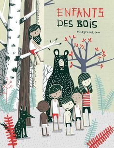 Enfantsbois.preview.jpg (546×707) Elise Gravel #Illustration