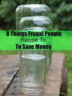 8 Things Frugal People Reuse To Save Money - Do you save these things?  | Money Saving Tips | Frugal Living