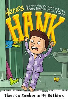 There's a Zombie in My Bathtub #5 (Here's Hank) by Henry Winkler http://www.amazon.com/dp/0448485125/ref=cm_sw_r_pi_dp_1GGavb1ZWQCYD