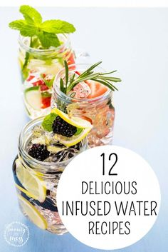 12 DELICIOUS INFUSED WATER RECIPES. You will love this list of delicious infused water recipes to enjoy during the heat of the Summer.
