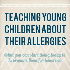 Find tips on how to educate your child about their allergies.