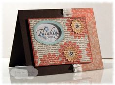 Popped up frame for sentiment, old paper used for background stamping adds nice touch