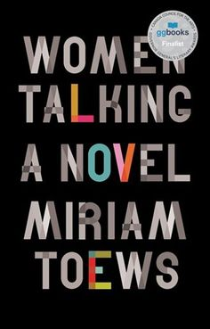 Women Talking ebook by Miriam Toews - Rakuten Kobo Book Club List, Books To Read, My Books, Literature Books, Reading Rainbow, Fiction Novels, Penguin Random House, Page Turner, Author