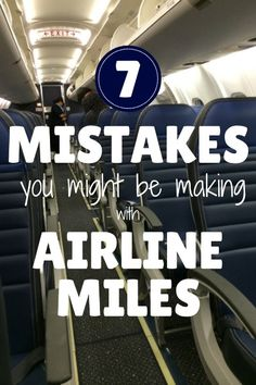 7 Mistakes You Might be Making with Frequent Flyer Miles - Traveling Mom