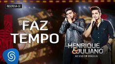 Henrique e Juliano - Faz tempo (DVD Ao Vivo em Brasília) [Áudio Oficial]