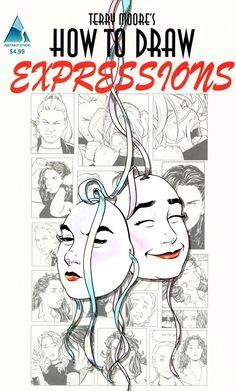 """Descarga: """"Cómo dibujar expresiones"""", por Terry Moore - Neoverso"""