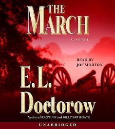 The March: A Novel Doctorow, E.L. Audio CD Free Shipping