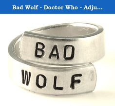 "Bad Wolf - Doctor Who - Adjustable Aluminum Wrap Ring. Inspired by Doctor Who, this ""Bad Wolf"" aluminum wrap ring is hand stamped with care, one letter at a time. The rings are made out of Pure 1100 Aluminum, which is food safe and does not tarnish. They contain no Zinc or Magnesium which are often found in common aluminum and can cause skin reactions. This also means it doesn't contain the properties of other metals that might tarnish and/or turn your skin green. This ring is stamped on…"