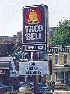 And when you take into effect the restaurant  this sign is on that makes it even funnier.
