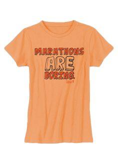 Tough Mudder Women's Marathon's Are Boring T-Shirt