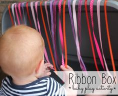 Create a ribbon box for baby to play with.