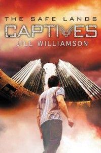 Captives (The Safe Lands, book 1)