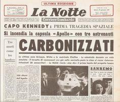 Tragedia Apollo 1. Il 27 gennaio 1967, morirono tutti i membri dell'equipaggio, composto dagli astronauti selezionati per iniziare il programma Apollo
