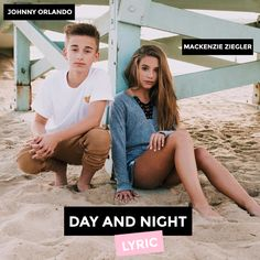 Johnny Orlando & Mackenzie Ziegler - Day And Night Lyric