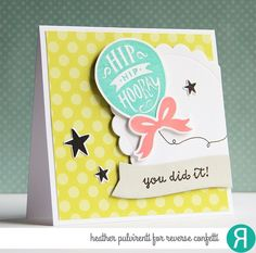 Card by Heather Pulvirenti. Reverse Confetti stamp sets: Boxes 'n Balloons and You Are a Star. Confetti Cuts: Boxes 'n Balloons, Circles 'n Scallops, Flowers for Mom and You Are a Star. Birthday card. Congratulations card. Celebration card. Graduation card.