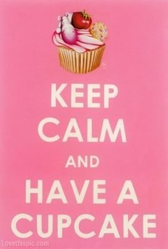 Keep Calm and Have a Cupcake quote pink keep calm sign cupcake Cute Quotes, Keep Calm, Cupcake, Pretty Quotes, Relax, Sweet Quotes, Cupcake Cakes, Hilarious Quotes, Cup Cakes