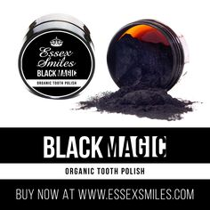 Essex Smiles Black Magic, £14.99
