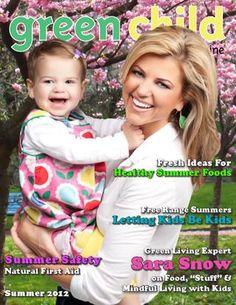 Green Child Magazine Summer 2012 sweet ideas