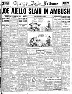 October 24, 1930 - JOE AIELLO SLAIN IN AMBUSH | Chicago Tribune Archive