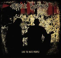 CRIPPLE BASTARDS: Live To Hate People II/I