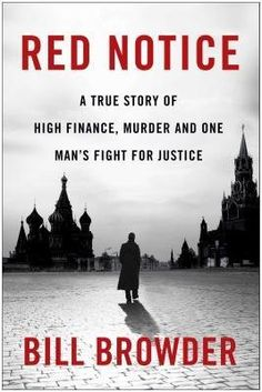 Download free [ Red Notice: A True Story of High Finance Murder and One Man S Fight for Justice BY Browder Bill ( Author ) ] { Hardcover } 2015 pdf