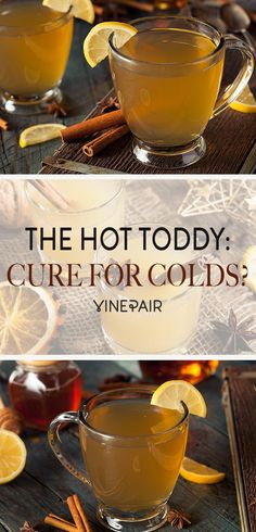 Your Drunk Aunt Was Right: The Hot Toddy Is The Cure To The Common Cold Fun Drinks, Alcoholic Drinks For Colds, Yummy Drinks, Detox Drinks, Healthy Drinks, Fruity Cocktails, Healthy Tips, Party Drinks, Mixed Drinks