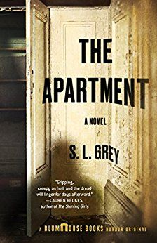 S. L. Grey's The Apartments is a suspenseful psychological thriller book worth reading next.