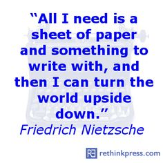 Friedrich Nietzsche...Love, love, love this quote about the power of words!