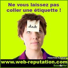 """""""Ne vous laissez pas coller une étiquette""""  http://recrutement2point0.blog-idrac.com/recrutement-2-0/page/3/"""
