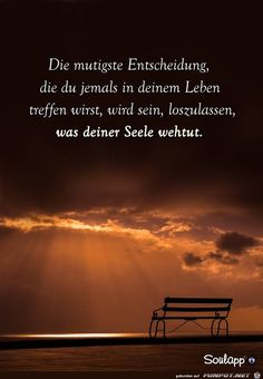 Die mutigste Entscheidung - Another! Motivational Quotes, Inspirational Quotes, German Quotes, German Words, Quotes And Notes, Meaning Of Life, Life Motivation, Man Humor, True Words