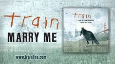 """""""Marry Me"""" by Train is a song about exactly what is sounds like; marriage. This song would go well near the end of the story as all the couples are getting ready for the tri-wedding."""