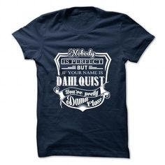 cool It's an DAHLQUIST thing, you wouldn't understand CHEAP T-SHIRTS