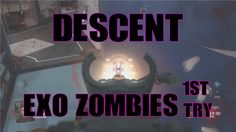 Descent - Exo Zombies First try Call Of Duty Advanced Warfare from Recko...