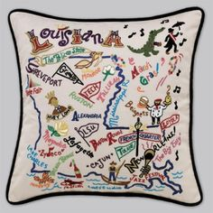 I love this beautiful hand-embroidered Louisiana pillow...especially since Tech made it on there! They're made my Cat Studio, and they have them for all the states, plus certain cities, countries, and even national parks. They're awesome!!