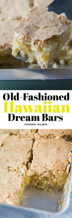 Old-Fashioned Hawaiian Dream Bars by Noshing With The Nolands will add a bit of the tropics into your day. You will be devouring these in no time! #pineapple #coconut #dreambars via @tnoland