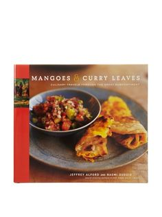Mangoes & Curry Leaves by Jeffrey Alford
