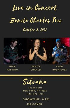 New Show Alert (Oct 8th): Live in Concert - Join Benita Charles and her band, The Benita Charles Trio for a soulful set at the exquisite, Silvana in Harlem. Get ready for a night of great music, entertainment and good vibes. Benita will sing new music and fan favorites such as Unsung Heroes, Never Let Me Go and the Freedom Song, accompanied by Nick Paldino (guitar) and Cheo Rodriguez (percussion). Showtime: 8 pm. ($10 cover) #livemusic #concert #benitacharlesmusic Live Music, New Music, Singing Tips, Good Vibes, Never Let Me Go, Unsung Hero, Musicals, New Shows