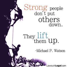 Be that person that lifts someone up! If you see someone being bullied and you stand up for them, you might save a life
