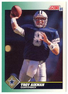Troy Aikman # 225 - 1991 Score Football