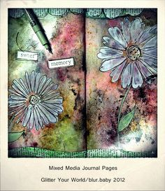 Glitter Your World ®: Mixed Media Journal pages Sweet Memory