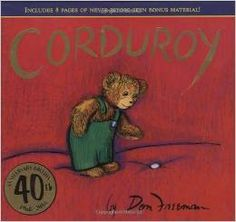Corduroy by Don Freeman. #ChildrensBooks #EarlyLiteracy