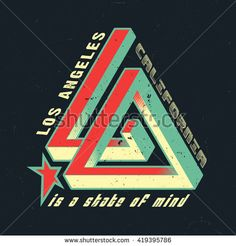 LA CALIFORNIA IS A STATE OF MIND. IMAGE - OPTICAL EFFECT, ILLUSION . Design fashion apparel textured print on navy background. T shirt graphic grunge vintage vector illustration badge logo template.
