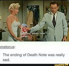 """""""Death Note"""" and """"Seven Year Itch""""!  XD"""