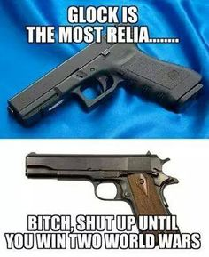 Shut up Glock Gun Humor, Army Humor, Gun Meme, Police Humor, Military Jokes, Military Guns, Weapons Guns, Guns And Ammo, 1911 Pistol