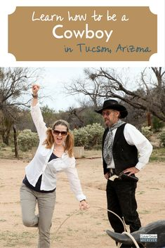 Things to do in Arizona | Sonoran Desert | Learn How to be a Cowboy | Travel Arizona