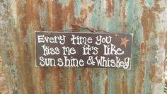 Sunshine & Whiskey <3