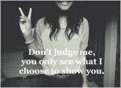 dont judge me....
