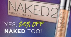 Yes, 20% Off Naked Too!