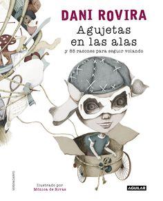 """""""Agujetas en las alas"""", 88 pequeñas historias ilustradas sobre el amor o la nostalgia de @DANIROVIRA,en #LibreríaMPM"""