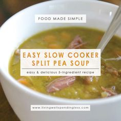 Slow Cooker Split Pea Soup | Easy Split Pea Soup | Easy Crockpot Split Pea Soup | Slow Cooker Soup Recipes | Crockpot Split Pea Soup | Healthy Soup